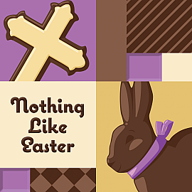 Nothing Like Easter