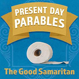 Present Day Parables: The Good Samaritan