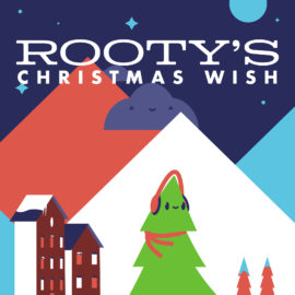 Rooty's Christmas Wish: A Christmas Play