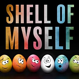 Shell of My Self