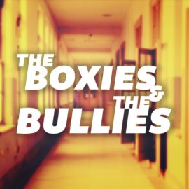 The Boxies And The Bullies