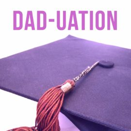 Dad-uation thumbnail