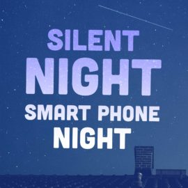 Silent Night, Smart Phone Night thumbnail