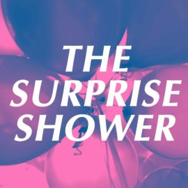 The Surprise Shower