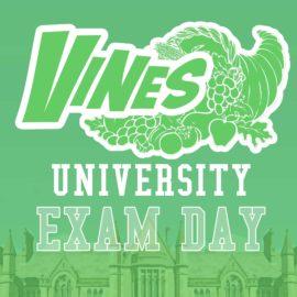 Vines University - Exam Day