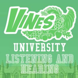 Vines University - Listening and Hearting