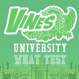 Vines University - What Test