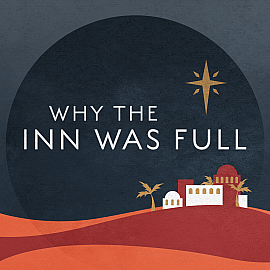 Why the Inn Was Full