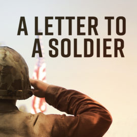 A Letter to a Soldier