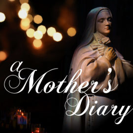 A Mother's Diary: Mary