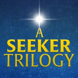 A Seeker Trilogy