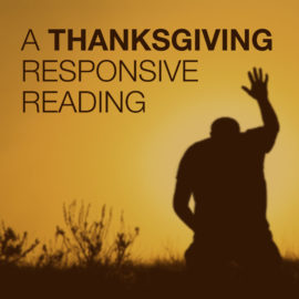A Thanksgiving Responsive Reading