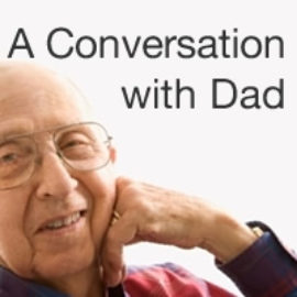 A Conversation with Dad thumbnail