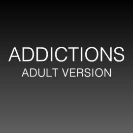 Addictions (Adult Version) thumbnail