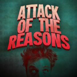 Attack of the Reasons thumbnail