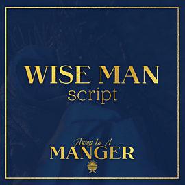 Away In The Manger: Wise Man thumbnail