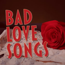 Bad Love Songs thumbnail