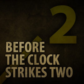 Before The Clock Strikes Two thumbnail