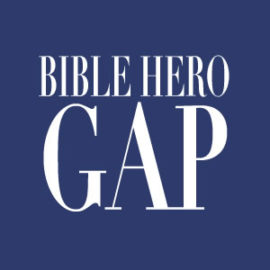 Bible Hero Gap