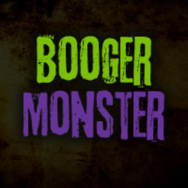 Booger Monster