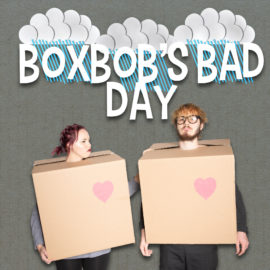 Boxbob's Bad Day