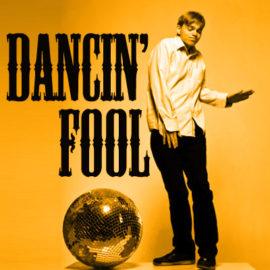 Dancin' Fool