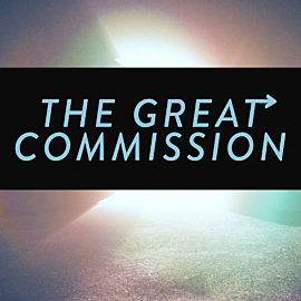 Easter Upside Down: The Great Commission