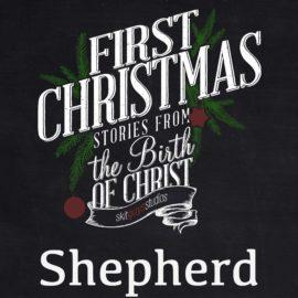 First Christmas: Shepherd