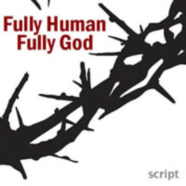 Fully Human, Fully God (Spanish)