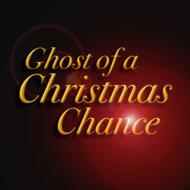 Ghost of a Christmas Chance