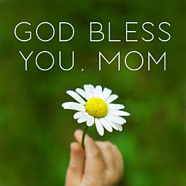 God Bless You, Mom thumbnail