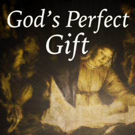 God's Perfect Gift
