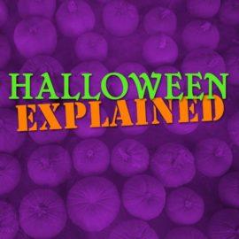 Halloween Explained