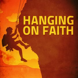 Hanging on Faith