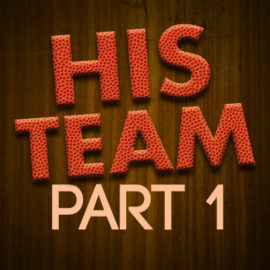 His Team Part 1