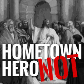 Hometown Hero-NOT!