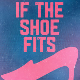 If The Shoe Fits thumbnail