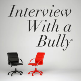 Interview With a Bully