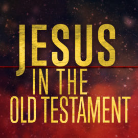 Jesus in the Old Testament thumbnail