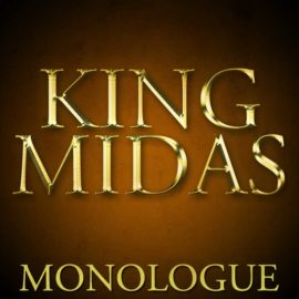 King Midas: Monologue thumbnail