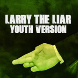 Larry the Liar - Youth Version