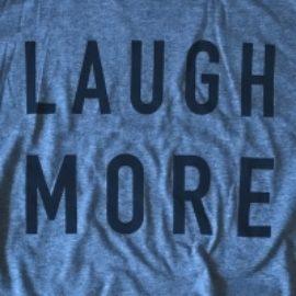 Laugh More