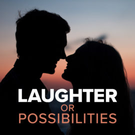Laughter or Possibilities thumbnail