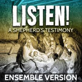 Listen! A Shepherd's Testimony: Ensemble thumbnail