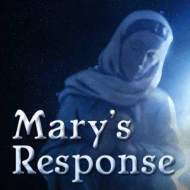 Mary's Response