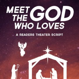 Meet The God Who Loves