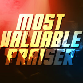 Most Valuable Praiser