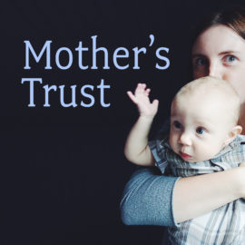 Mother's Trust thumbnail