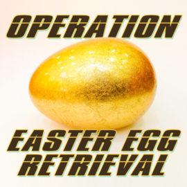 Operation Easter Egg Retrieval thumbnail