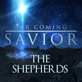 Our Coming Savior: The Shepherds thumbnail